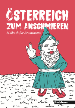 Österreich zum Anschmieren von Braid,  Sarah, Ettenauer,  Clemens