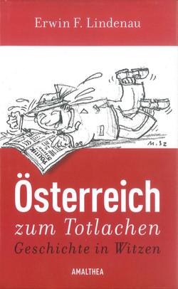 Österreich zum Totlachen von Lindenau,  Erwin F.