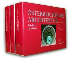Österreichische Architektur im 20. Jahrhundert von Achleitner,  Friedrich, Architekturzentrum Wien