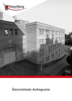 Österreichische Archivgesetze von Nachbaur,  Ulrich