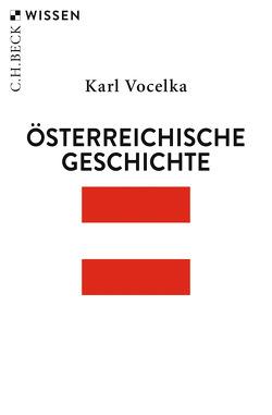 Österreichische Geschichte von Vocelka,  Karl