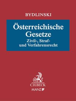 Österreichische Gesetze inkl. 73. Erg.-Lfg. von Bydlinski,  Franz, Schauer,  Martin
