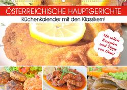 Österreichische Hauptgerichte. Küchenkalender mit den Klassikern! (Wandkalender 2020 DIN A2 quer) von Hurley,  Rose