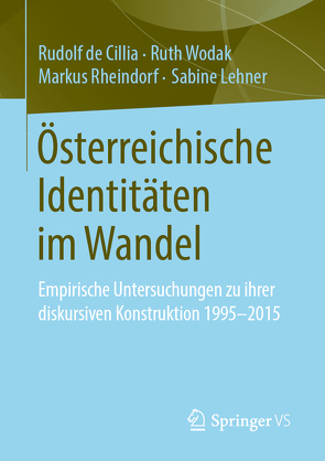 Österreichische Identitäten im Wandel von de Cillia,  Rudolf, Lehner,  Sabine, Rheindorf,  Markus, Wodak,  Ruth