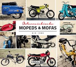 Österreichische Mopeds & Roller bis 1980 von Krenn,  Hubert