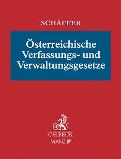 Österreichische Verfassungs- und Verwaltungsgesetze von Wieser,  Bernd