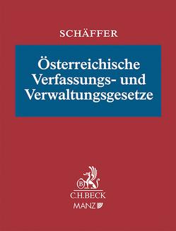Österreichische Verfassungs- und Verwaltungsgesetze inkl. 86. EL von Wieser,  Bernd