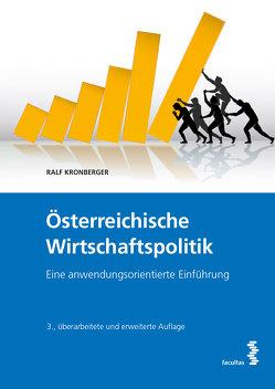 Österreichische Wirtschaftspolitik von Kronberger,  Ralf