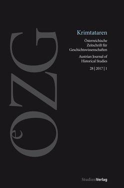 Österreichische Zeitschrift für Geschichtswissenschaften 1/2017 von Hofmeister,  Ulrich, Jobst,  Kerstin S.