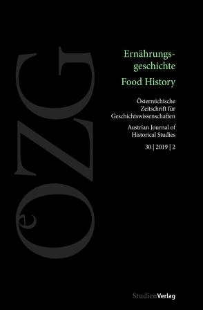 Österreichische Zeitschrift für Geschichtswissenschaften 2/2019 von Eigner,  Peter, Schwarz,  Ulrich