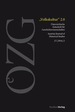 Österreichische Zeitschrift für Geschichtswissenschaften 2/2016 von Schmidt-Lauber,  Brigitta, Wietschorke,  Jens