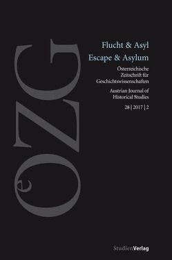 Österreichische Zeitschrift für Geschichtswissenschaften 2/2017 von Mindler-Steiner,  Ursula, Sieder,  Reinhard