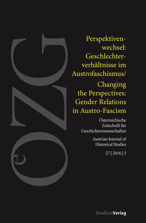 Österreichische Zeitschrift für Geschichtswissenschaften 3/2016 von Duma,  Veronika, Erker,  Linda, Helfert,  Veronika, Lichtenberger,  Hanna