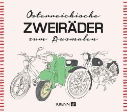 Österreichische Zweiräder zum Ausmalen von Ilie,  Emima Miriam, Krenn,  Hubert