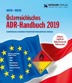 Österreichisches ADR-Handbuch 2019 von Mayer,  Gerhard, Möser,  Michael