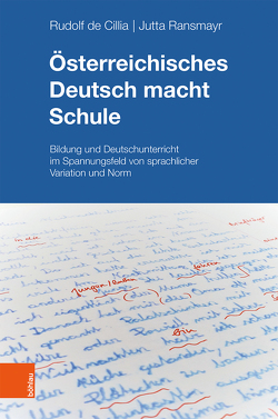 Österreichisches Deutsch macht Schule von de Cillia,  Rudolf, Ransmayr,  Jutta