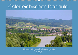 Österreichisches Donautal (Wandkalender 2020 DIN A2 quer) von Wagner,  Hanna