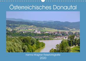 Österreichisches Donautal (Wandkalender 2020 DIN A3 quer) von Wagner,  Hanna