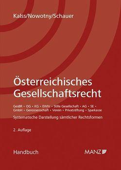 Österreichisches Gesellschaftsrecht von Kalss,  Susanne, Nowotny,  Christian, Schauer,  Martin
