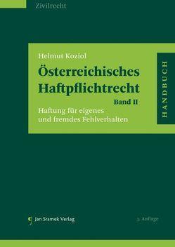 Österreichisches Haftpflichtrecht Band II von Koziol,  Helmut