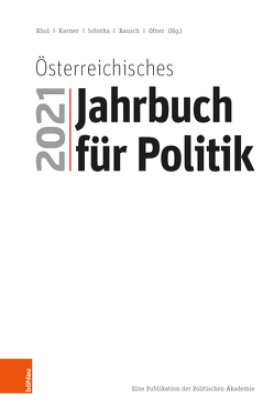 Österreichisches Jahrbuch für Politik 2021 von Karner,  Stefan, Khol,  Andreas, Ofner,  Günther, Rausch,  Bettina, Sobotka,  Wolfgang