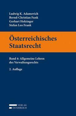 Österreichisches Staatsrecht von Adamovich,  Ludwig K., Frank,  Stefan Leo, Funk,  Bernd-Christian, Holzinger,  Gerhart
