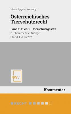 Österreichisches Tierschutzrecht von Herbrüggen,  Holger, Wessely,  Wolfgang