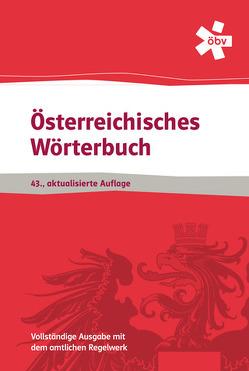 Österreichisches Wörterbuch 43. Aufl. -aktualisierte Auflage