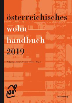 Österreichisches Wohnhandbuch 2019 von Amann,  Wolfgang, Gutheil-Knopp-Kirchwald,  Gerlinde, Lugger,  Klaus, Struber,  Christian