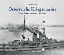 Österreichs Kriegsmarine von Donko,  Wilhelm M.