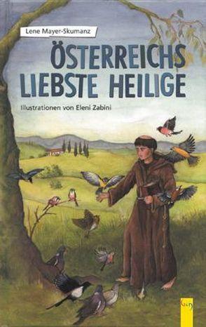 Österreichs liebste Heilige von Livanios,  Eleni, Mayer-Skumanz,  Lene
