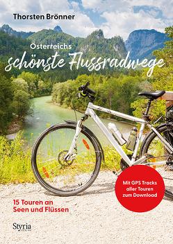 Österreichs schönste Flussradwege von Brönner,  Thorsten