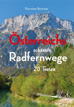 Österreichs schönste Radfernwege von Brönner,  Thorsten