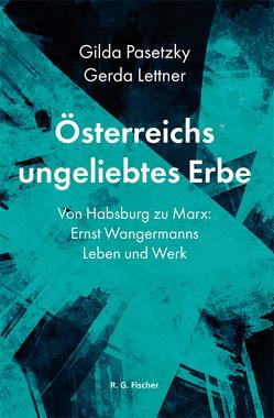 Österreichs ungeliebtes Erbe von Lettner,  Gerda, Pasetzky,  Gilda