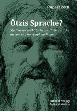 Ötzis Sprache? von Zettl,  Rupert