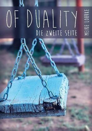 Of Duality von Lohrke,  Meike