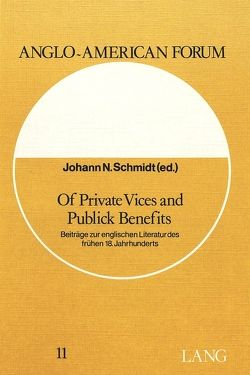 Of Private Vices and Public Benefits