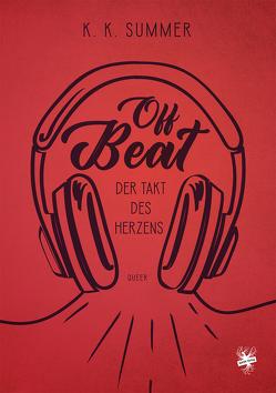 Off beat – Der Takt des Herzens von Summer.,  K. K.