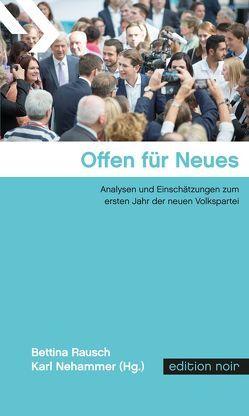 Offen für Neues von Nehammer,  Karl, Rausch,  Bettina