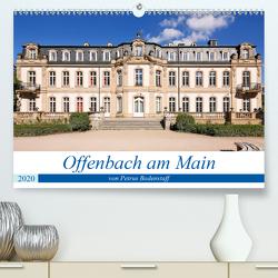 Offenbach am Main von Petrus Bodenstaff (Premium, hochwertiger DIN A2 Wandkalender 2020, Kunstdruck in Hochglanz) von Bodenstaff,  Petrus