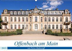 Offenbach am Main von Petrus Bodenstaff (Wandkalender 2019 DIN A2 quer) von Bodenstaff,  Petrus