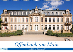 Offenbach am Main von Petrus Bodenstaff (Wandkalender 2020 DIN A2 quer) von Bodenstaff,  Petrus