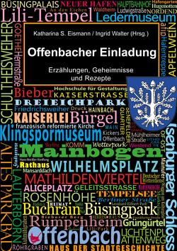Offenbacher Einladung von Eismann,  Katharina S., Walter,  Ingrid