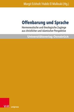 Offenbarung und Sprache von Eckholt,  Margit, El Mallouki,  Habib