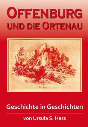Offenburg und die Ortenau von Hass,  Ursula