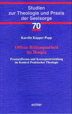 Offene Bildungsarbeit im Hospiz von Küpper-Popp,  Karolin