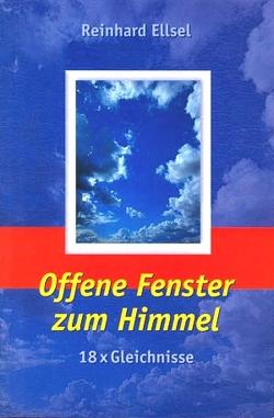 Offene Fenster zum Himmel von Ellsel,  Reinhard