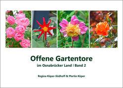 Offene Gartentore im Osnabrücker Land von Küper,  Martin, Küper-Südhoff,  Regina