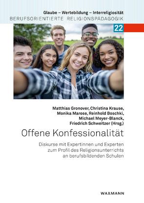 Offene Konfessionalität von Boschki,  Reinhold, Gronover,  Matthias, Krause,  Christina, Marose,  Monika, Meyer-Blanck,  Michael, Schweitzer,  Friedrich