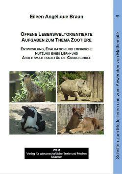 Offene lebensweltorientierte Aufgaben zum Thema Zootiere von Eileen Angélique,  Braun